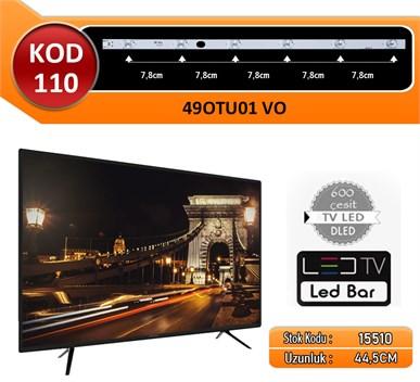 490TU1 V0 KOD 110 VESTEL-SANYO 44.50 CM 6 LED